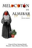 """""""Melocotón en almíbar"""" de Miguel Mihura. Dirigida por Aloma Romero y Nuria Soler"""